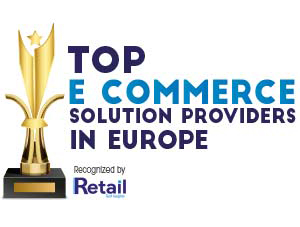 Top 10 E Commerce Solution Companies in Europe – 2020