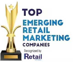 Top 10 Emerging Retail Marketing Companies - 2021